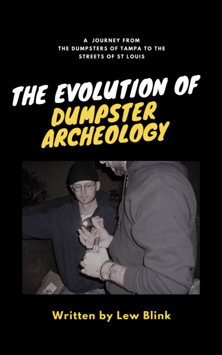 the evolution of dumpster archeology