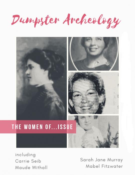 Dumpster Archeology Digital Magazine ...the Women of