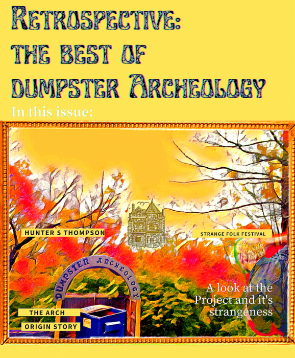 retrospective the best of dumpster archeology