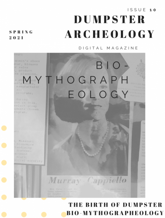 the Birth of Dumpster Bio-Mythographeology